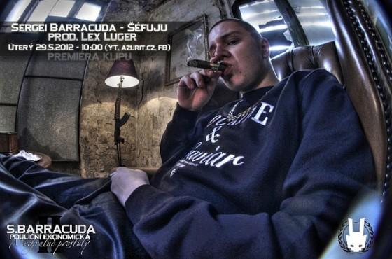 Sergei Barracuda - Pouliční ekonomická II - Nechvalně proslulý. Coming Soon!