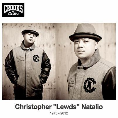 """Christopher """"Lewds"""" Natalio R.I.P."""