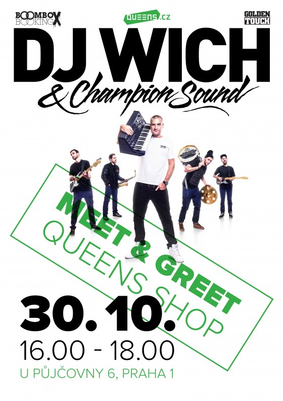DJ Wich / Meet & Greet @ Queens Shop Praha