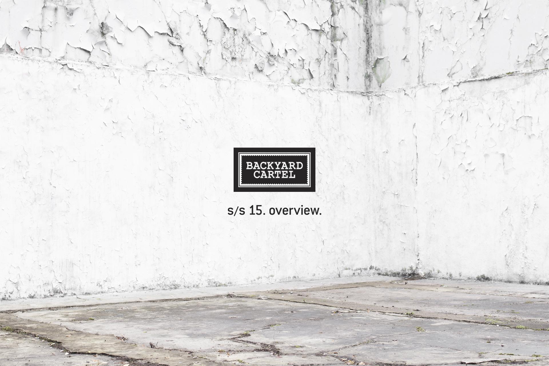Backyard Cartel / SS 2015 Lookbook